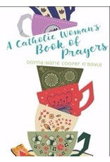 Paraclete Press A Catholic Woman's Book of Prayers