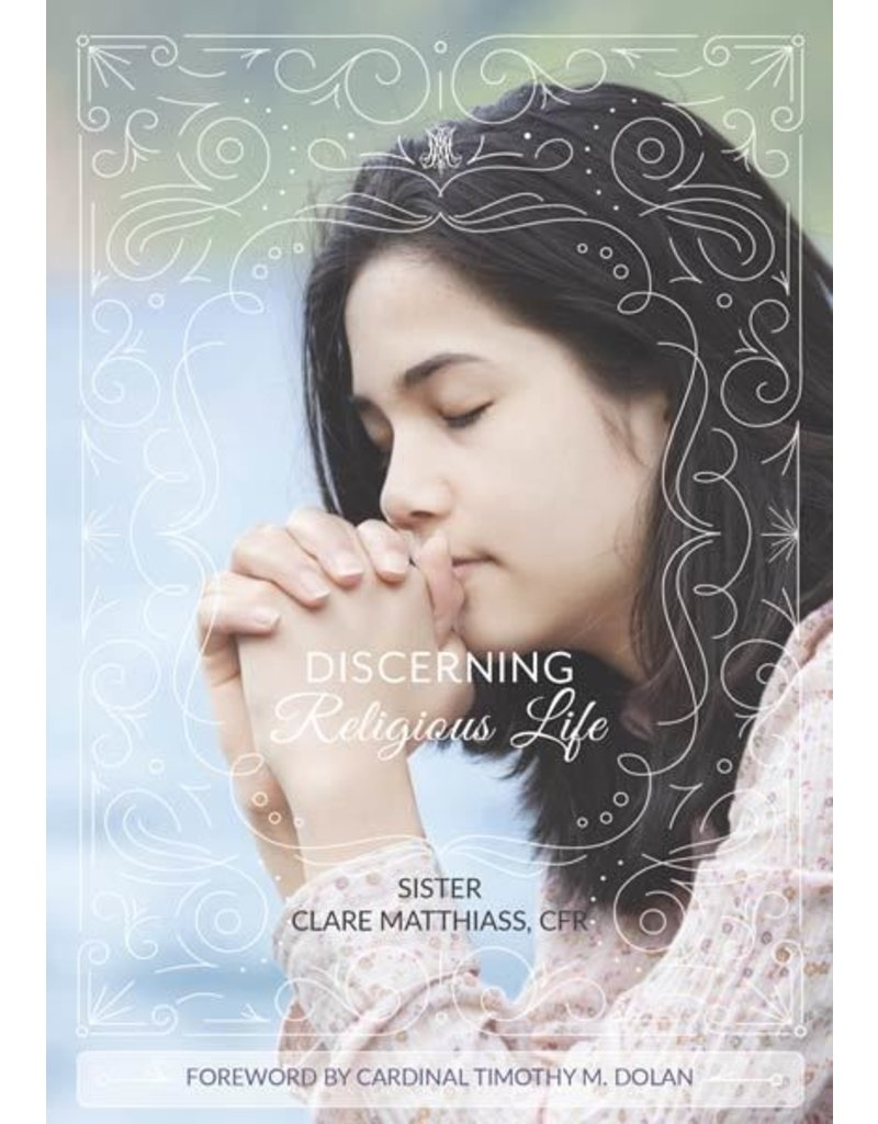 Vianney Vocations Discerning Religious Life by Sr. Clare Matthiass