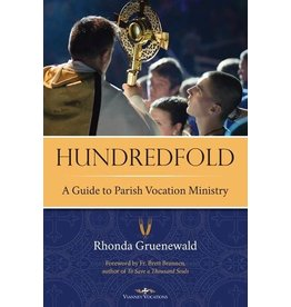 Vianney Vocations Hundredfold: A Guide to Parish Vocation Ministry