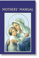 Aquinas Press Mother's Manual