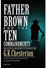 Father Brown and the Ten Commandments Selected Mystery Stories