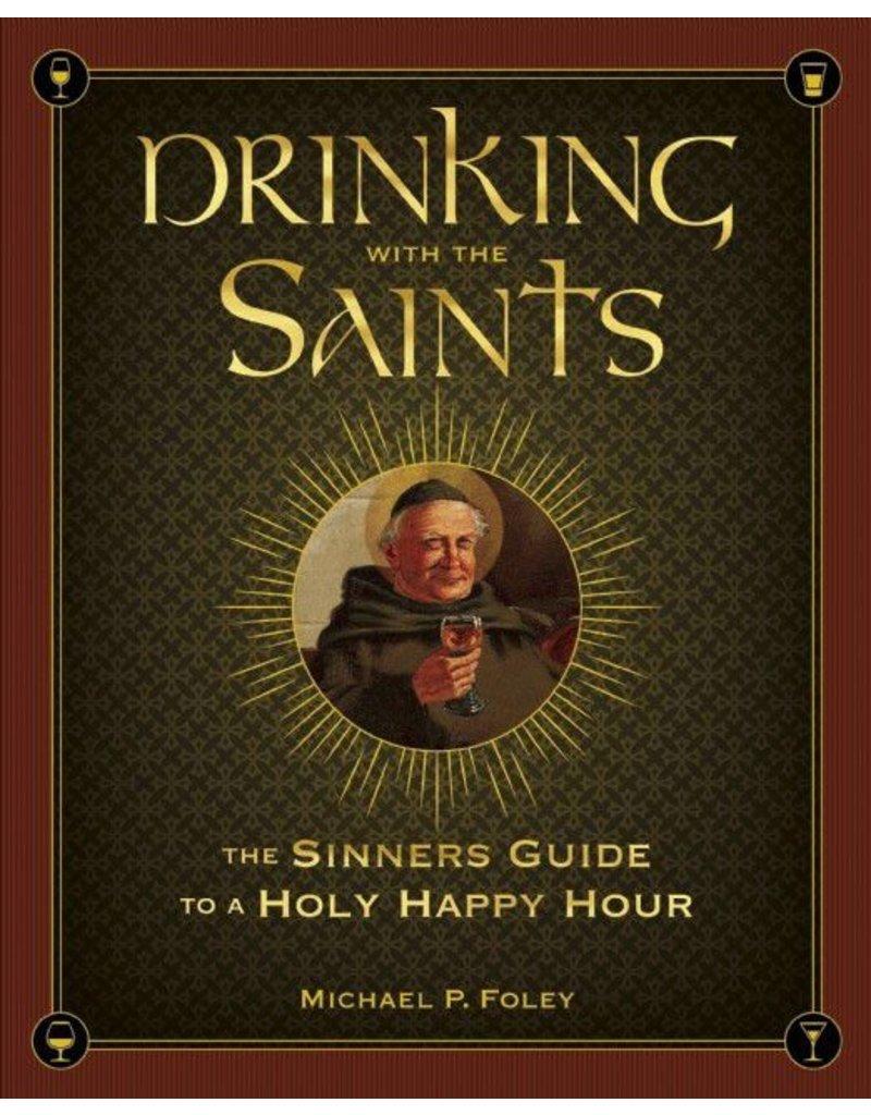 Ignatius Press Drinking With The Saints