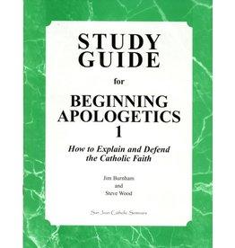 San Juan Catholic Seminars Study Guide For Beginning Apologetics