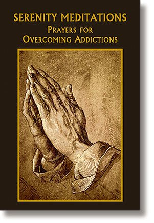 Aquinas Press Serenity Mediations: Prayers for Overcoming Addictions