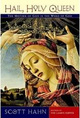 Hail, Holy Queen by Scott Hahn