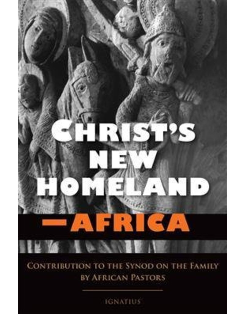 Ignatius Press Christ's New Homeland-Africa