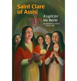 Pauline Books & Publishing Saint Clare of Assisi A Light for the World