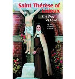 Pauline Books & Publishing Saint Therese of Liseux: The Way Of Love