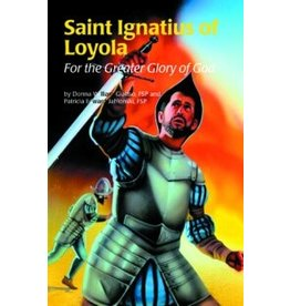 Pauline Books & Publishing Saint Ignatius of Loyola: For The Greater Glory of God