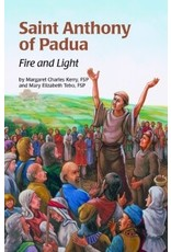 Pauline Books & Publishing Saint Anthony of Padua: Fire and Light