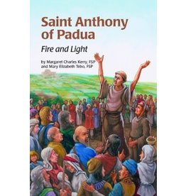 Pauline Books & Publishing Saint Anthony of Padua: Fire and Light