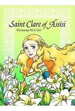Pauline Books & Publishing Saint Clare of Assisi: Runaway Rich Girl