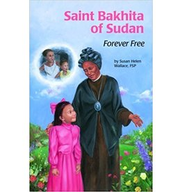 Pauline Books & Publishing Saint Bakhita of Sudan: Forever Free