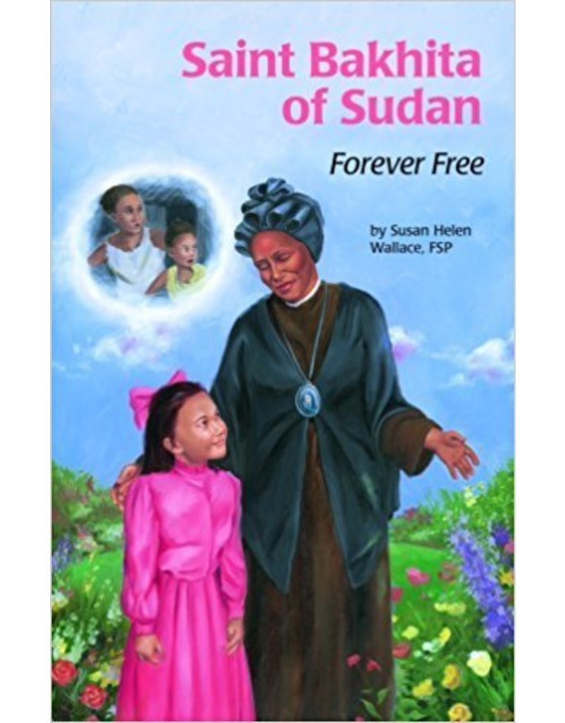 Pauline Books & Publishing Saint Bakhita of Sudan: Forever Free