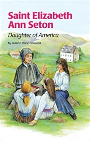 Pauline Books & Publishing Saint Elizabeth Ann Seton Daughter of America