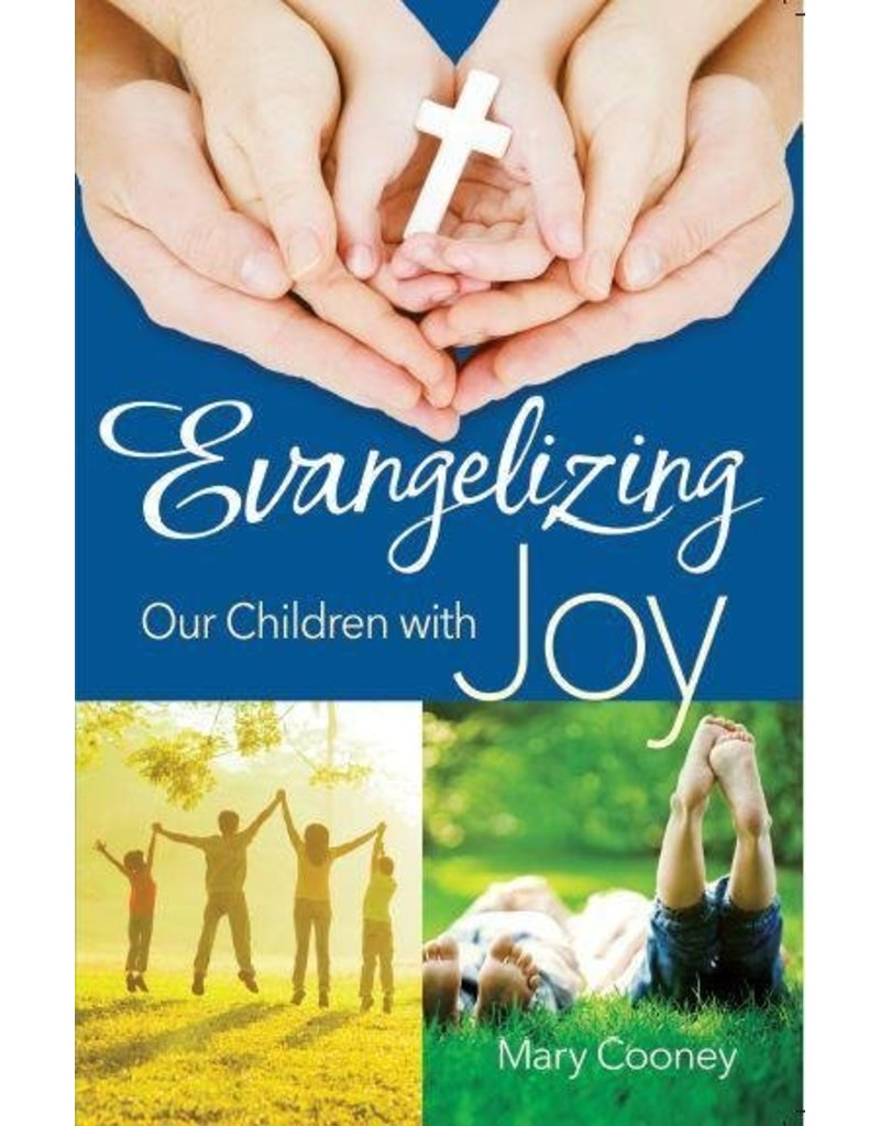 Scepter Publishers Evangelizing Our Children with Joy