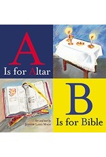 Liturgy Training Publications A Is for Altar, B Is for Bible