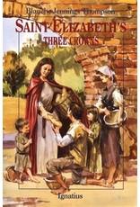 Ignatius Press Saint Elizabeth's Three Crowns Author: Blanche Jennings Thompson (Vision Books)