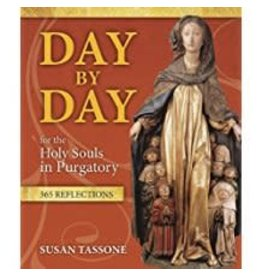 Our Sunday Visitor Day by Day for the Holy Souls in Purgatory: 365 Reflections