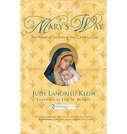 Ave Maria Press Mary's Way: The Power of Entrusting Your Child to God