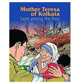 Pauline Books & Publishing Mother Teresa of Kolkata: Saint Among the Poor