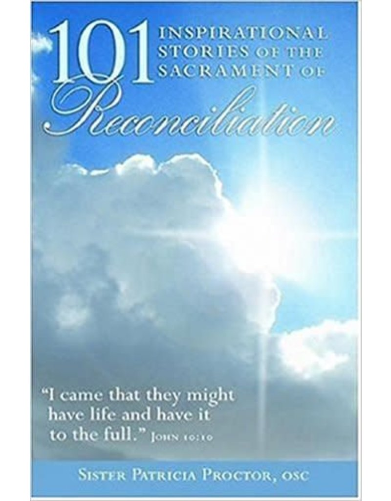 Franciscan Monastery Called By Joy 101 Inspirational Stories of the Sacrament of Reconciliation