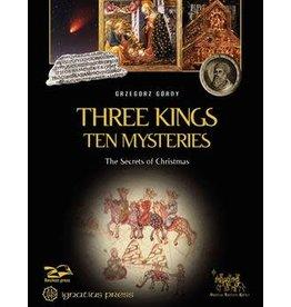 Ignatius Press Three Kings, Ten Mysteries The Secrets of Christmas and Epiphany
