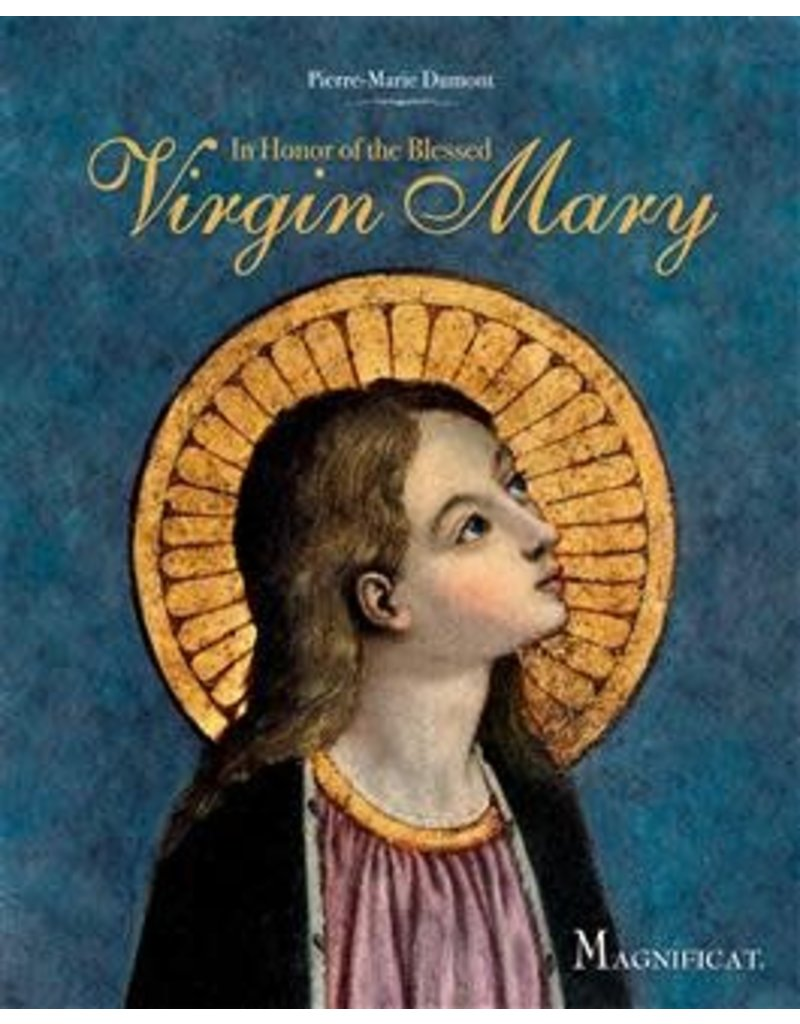 Ignatius Press In Honor of the Blessed Virgin Mary