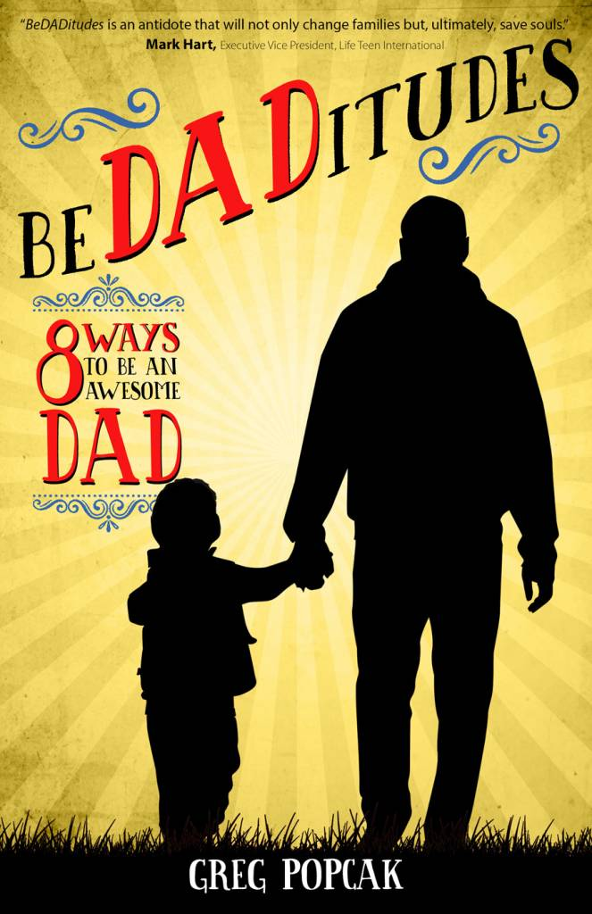 BeDADitudes - 8 Ways to Be an Awesome Dad