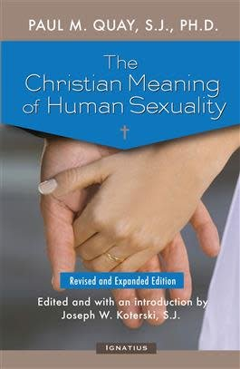 Ignatius Press The Christian Meaning of Human Sexuality