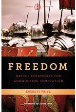 Ignatius Press Freedom: Battle Strategies for Conquering Temptation