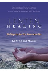 Ave Maria Press Lenten Healing: 40 Days to Set You Free from Sin