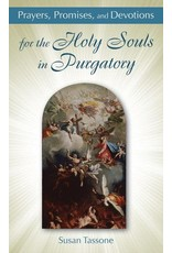 Our Sunday Visitor Prayers, Promises, and Devotions for the Holy Souls in Purgatory