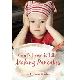 On Line Binding God's Love is Like Making Pancakes