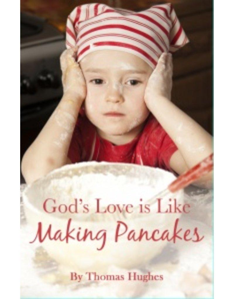 On Line Binding God's Love is Like Making Pancakes
