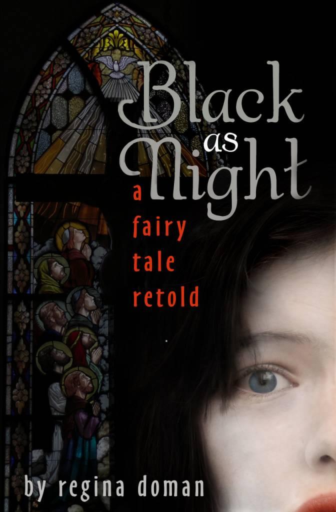 Chesterton Press Black as Night: A Fairy Tale Retold