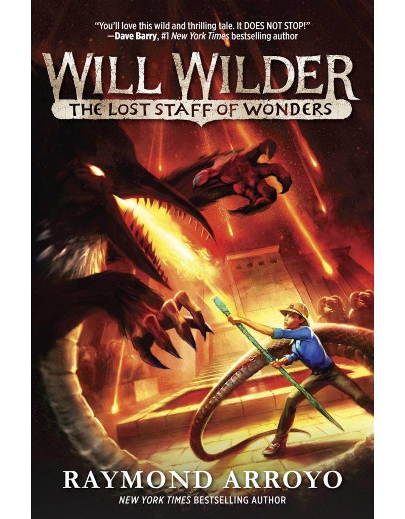 Ignatius Press Will Wilder: The Lost Staff of Wonders [Hardback] (Book 2)