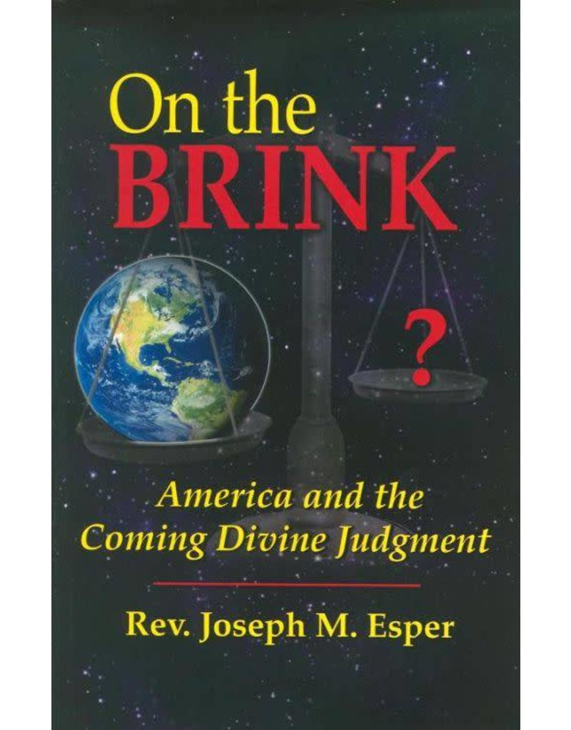 Queenship Publishing On the Brink: America and the Coming Divine Judgement