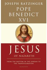 Ignatius Press Jesus of Nazareth Vol. 1: From The Baptism In The Jordan To The Transfiguration (Paperback)