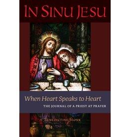 Angelico Press In Sinu Jesu When Heart Speaks to Heart