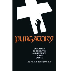 St. Benedict Press Purgatory: Explained by the Lives and Legends of the Saints