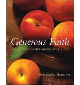 Paraclete Press Generous Faith: Stories to Inspire Abundant Living