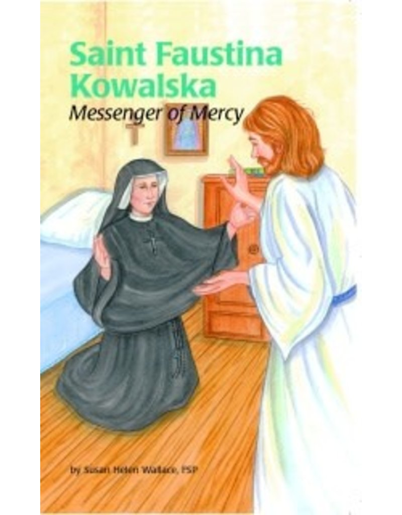 Pauline Books & Publishing Saint Faustina Kowalska: Messenger of Mercy