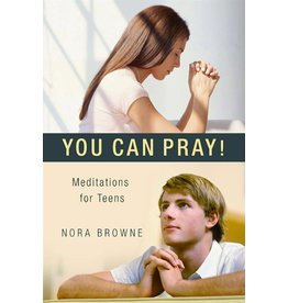 Scepter Publishers You Can Pray! Meditations for Teens