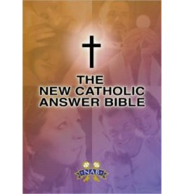 Our Sunday Visitor New Catholic Answer Bible (New American N. A. B)