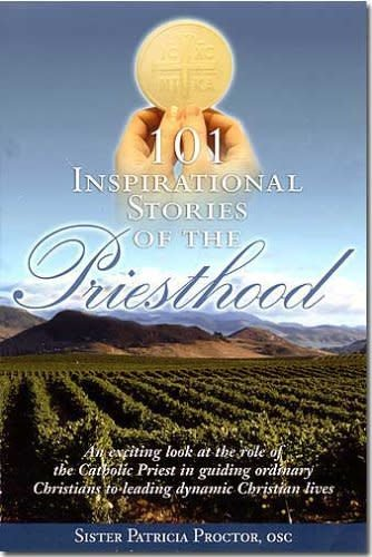 Franciscan Monastery Called By Joy 101 Inspirational Stories of the Priesthood