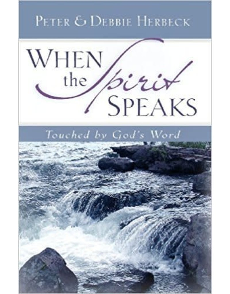 Servant Books When the Spirit Speaks: Touched by God's Word