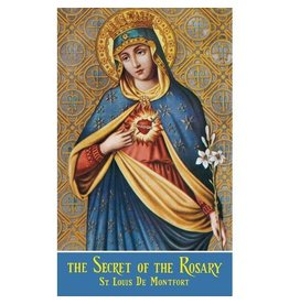 Montford Publications The Secret of the Rosary: St. Louis De Montfort
