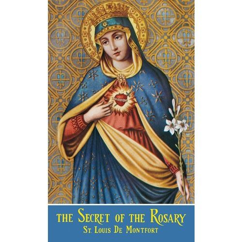Montford Publications The Secret of the Rosary: St. Louis De Montfort