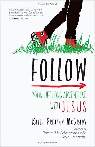 Ave Maria Press Follow: Your Lifelong Adventure With Jesus